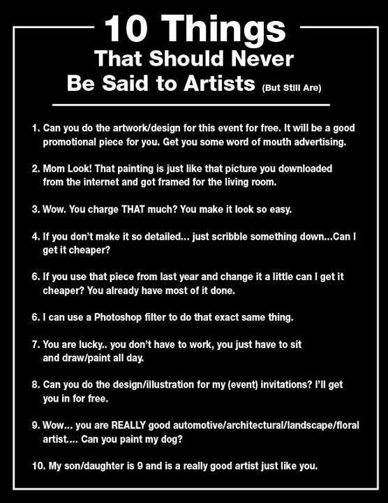 10 Things Never To Say To An Artist