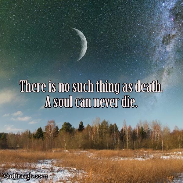 A Soul Never Dies