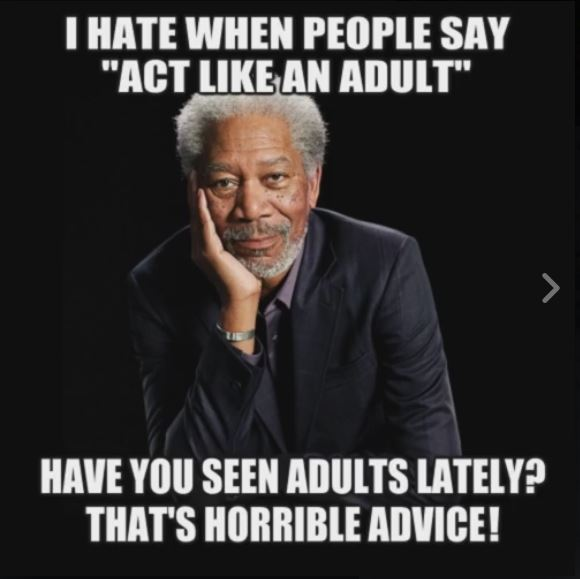 Act Like An Adult