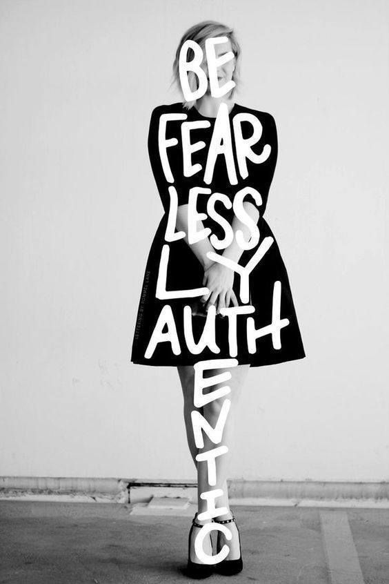 Be Fearlessly Authentic!