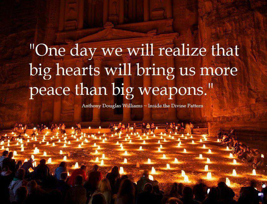 Some Day We Will Realize That Big Hearts Bring More Peace Then Big Weapons