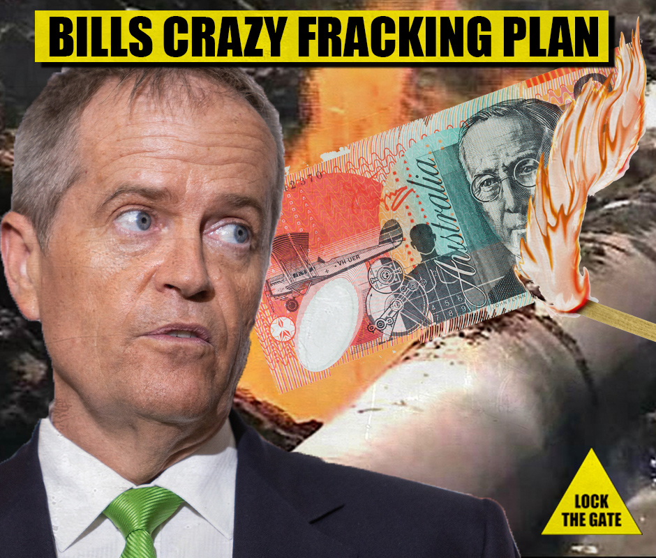 Bill_Shorten_Crazy_Fracking_Plan