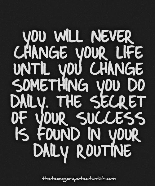 Change Something You Do Daily