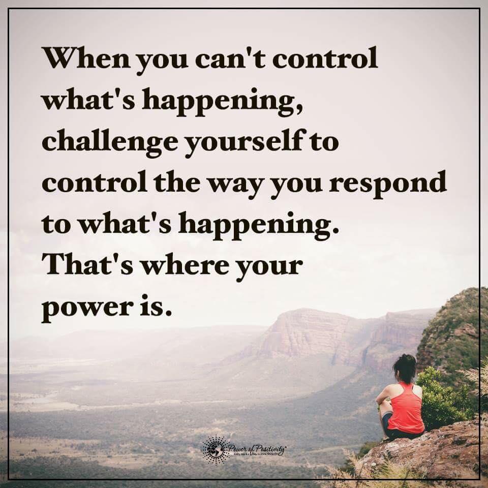 Control How You Respond