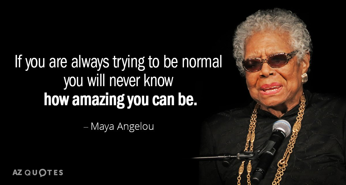 Forget Normal Go For Amazing