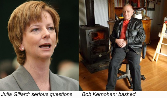 Gillard - Serious Questions   Kernohan - Bashed