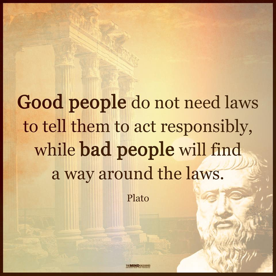 Good People Do Not Need Laws