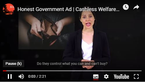 Honest Govt Ad Cashless Welfare Card