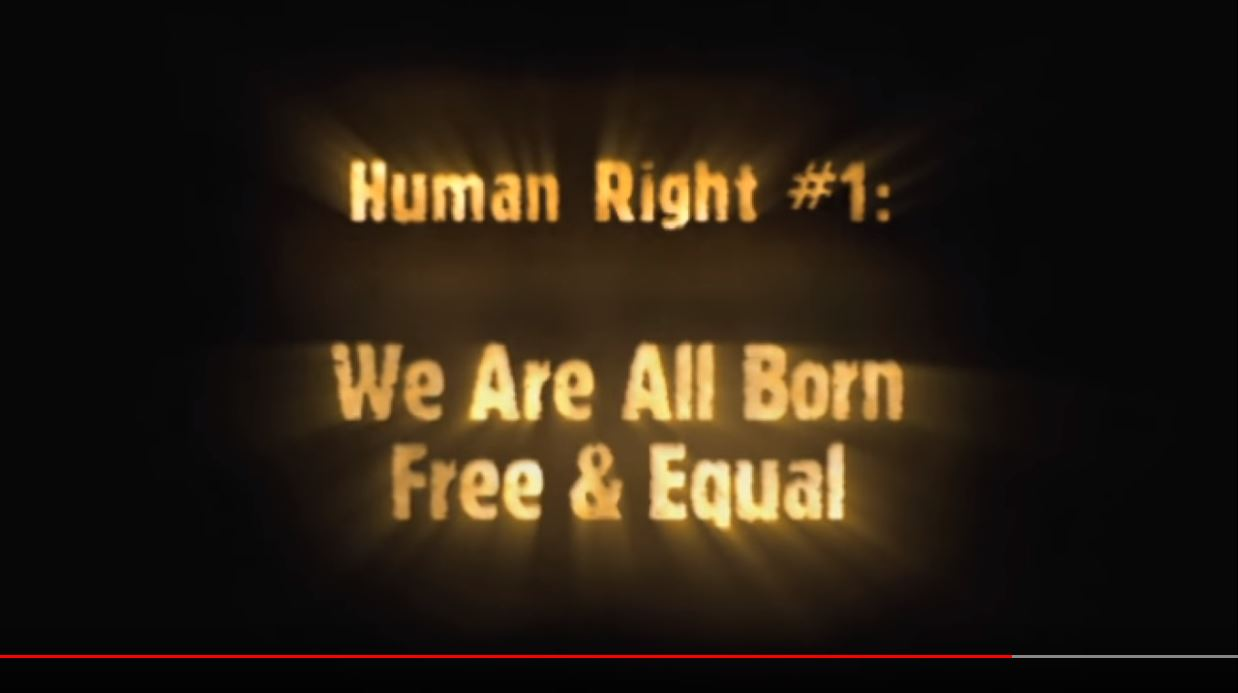 Human Right #1: We Are All Born Free and Equal