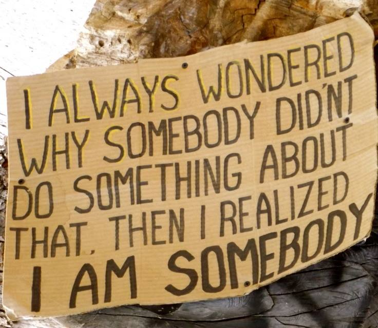 I Am Somebody - So Are You!