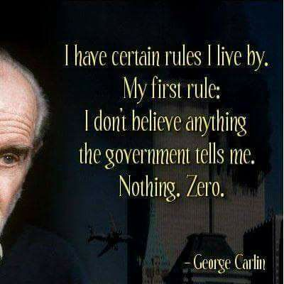 I Believe Nothing The Gvernment Tells Me - George Carlin
