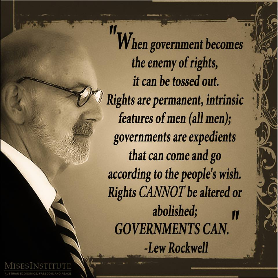 Lew Rockwell On Governments