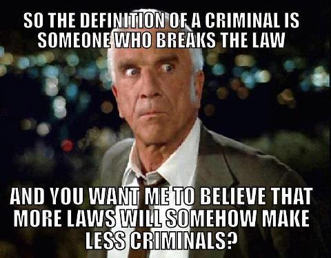 More Laws Equals More Criminals