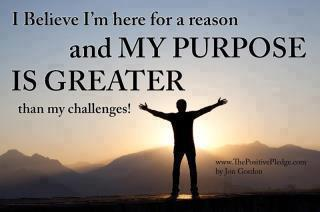 My Purpose is Greater then my Challenges