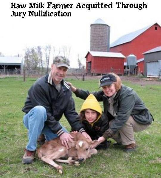 Raw Milk Famer Aquitted Through Jury Nullification