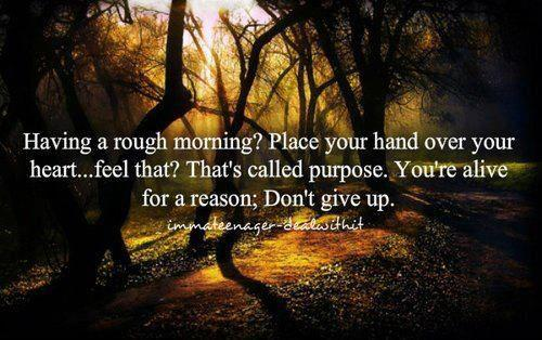 Rough Morning? - Don't give up!