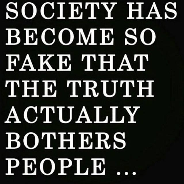 Society Is So Fake