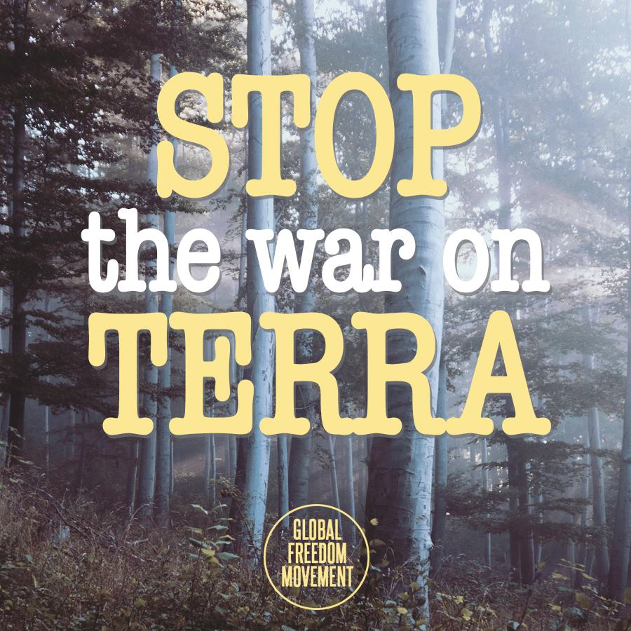 Stop The War On Terra
