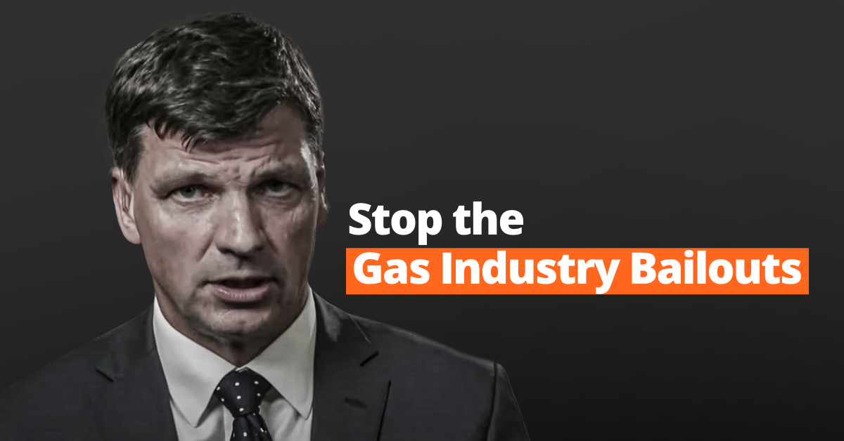 Stop Gas Industry Bailouts