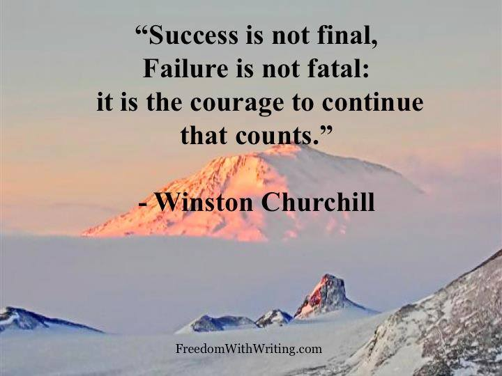 Success Is Not Final - Failure Is Not Fatal