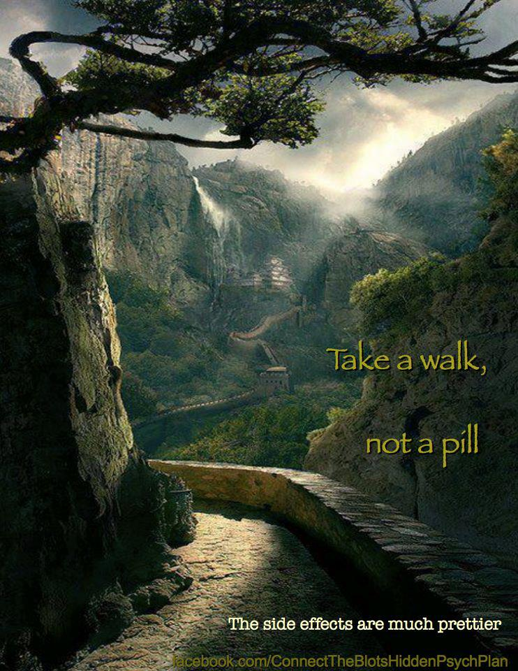 Take A Walk Not A Pill