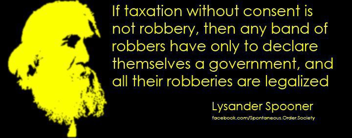 Taxation Without Consent Is Robbery