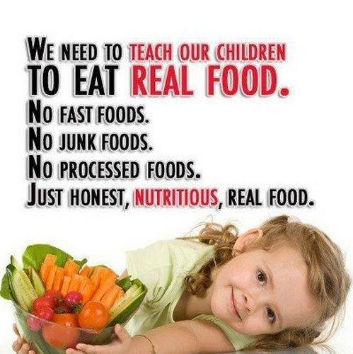 Teach Our Children To Eat Real Food