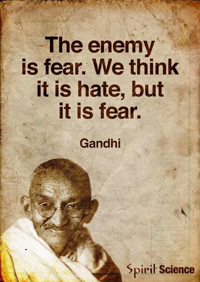 The Enemy Is Fear