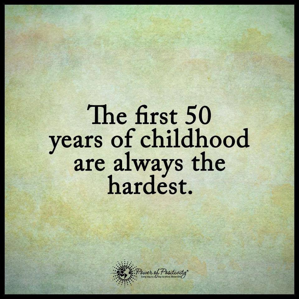The First 50 Years of Childhood