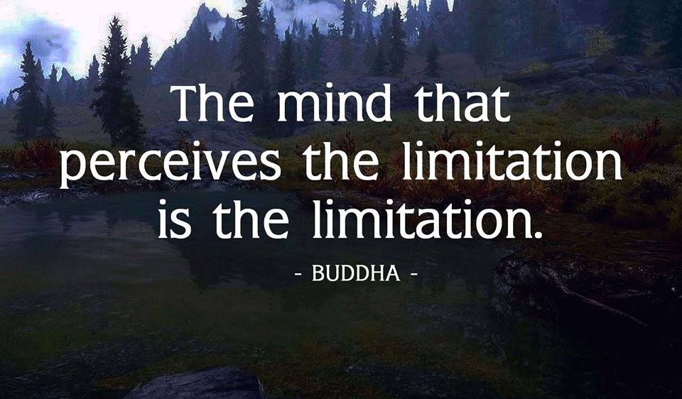 The Mind Is The Limitation