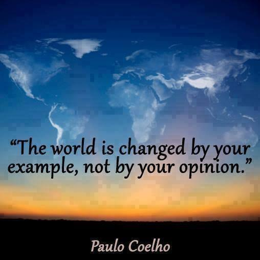 The World Is Changing by Your Example