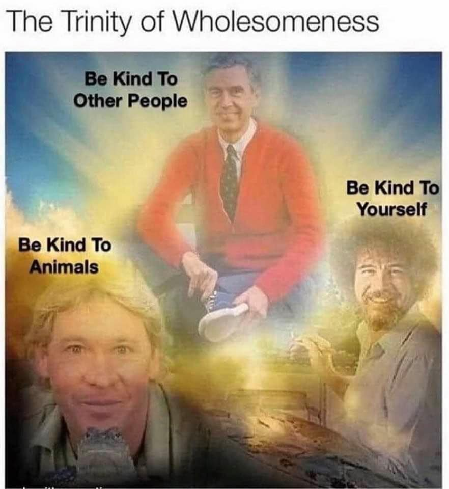 The Trinity Of Wholesomeness