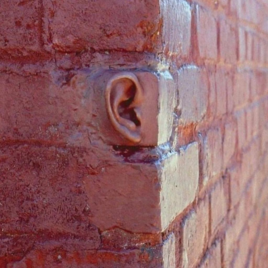 Even The Walls Have Ears