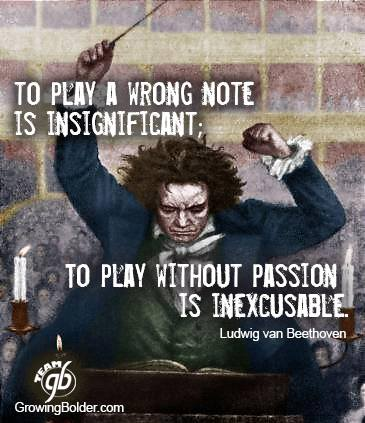 To Play Without Passion Is Inexcusable