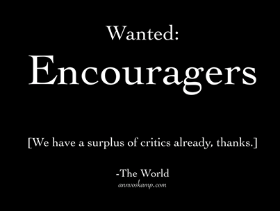 Wanted Encouragers