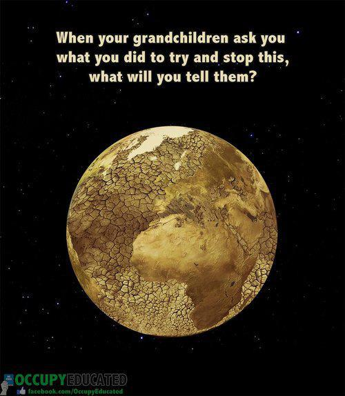 What Will You Tell Your Grandchildren?