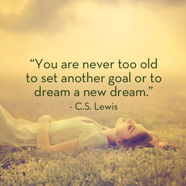 You Are Never Too Old To Set A Goal