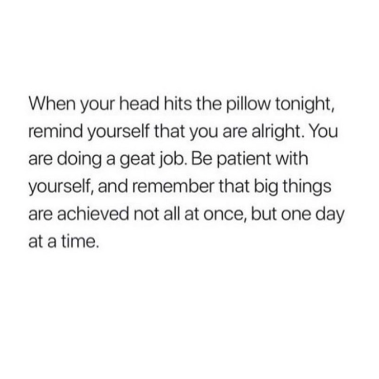 You Are Doing Alright!