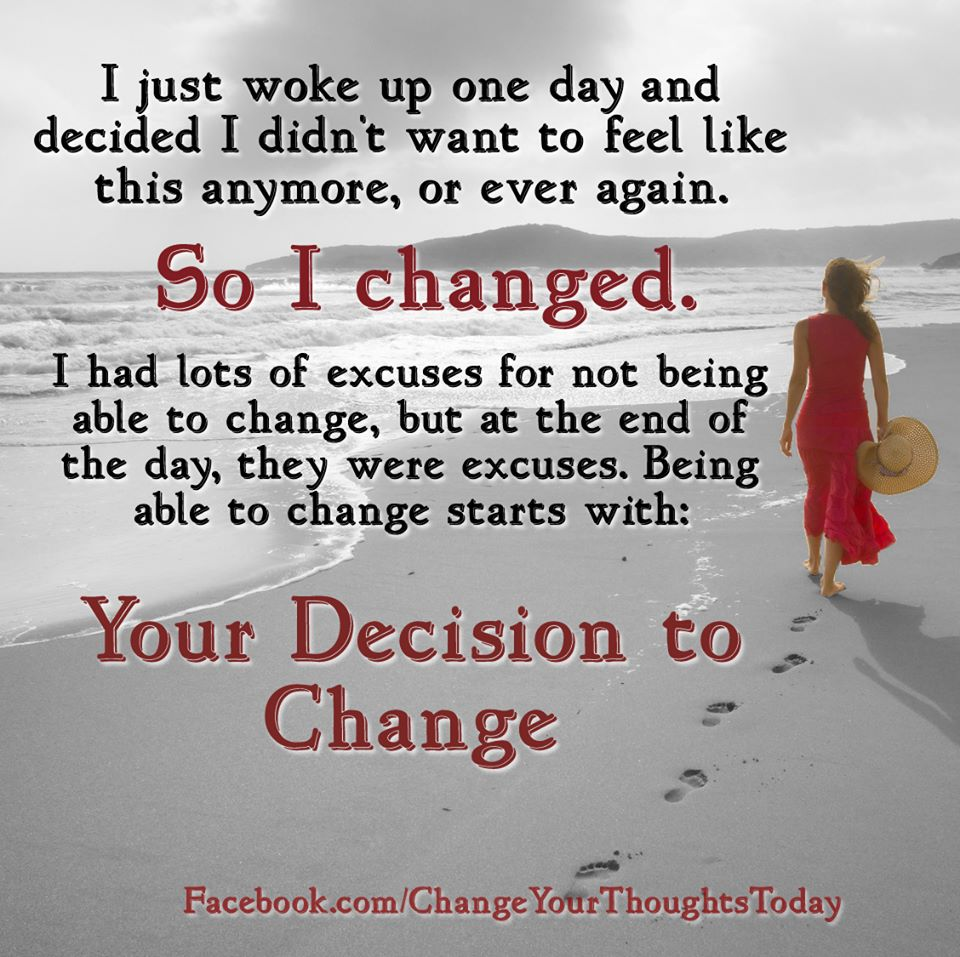 Your Decision To Change