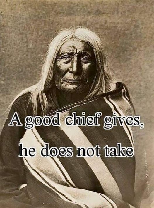 A Good Chief Gives