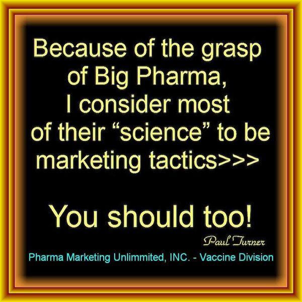Big Pharma Science Is Marketing
