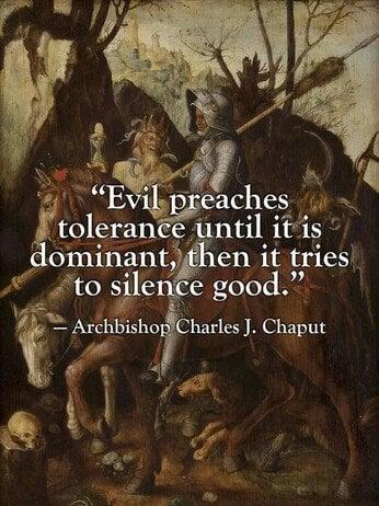 Evil Preaches Tolerance