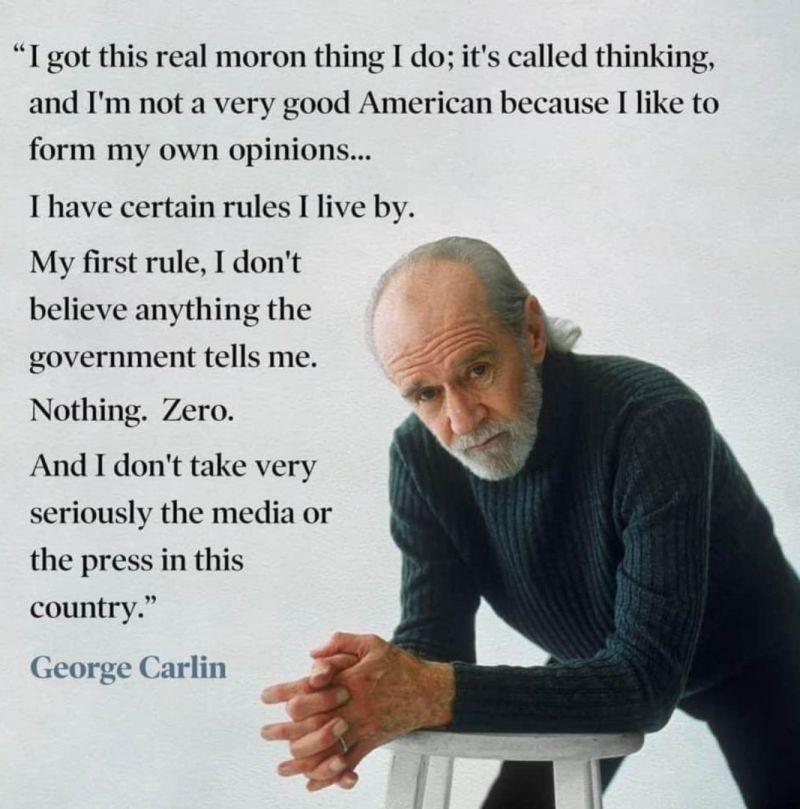 George Carlin On The Gov And Press