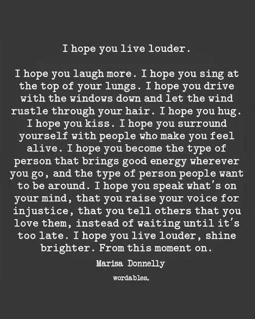 I Hope You Live Louder